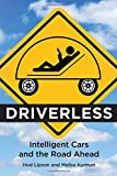 Driverless: Intelligent Cars and the Road Ahead (MIT Press)