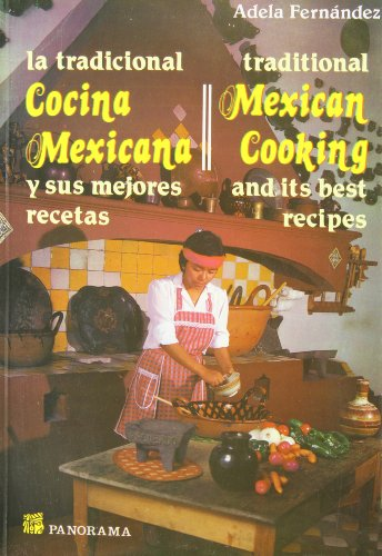 Tradicional Cocina Mexicana/Traditional Mexican Cooking (Spanish and English Edition) by Brand: Panorama