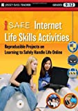 iSafe Internet Life Skills Activities, iSafe, 047053950X