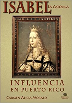 Book Isabel la Católica: Influencia en Puerto Rico
