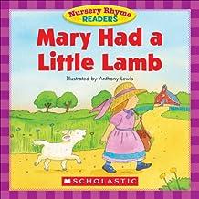 Nursery Rhyme Readers: Mary Had a Little Lamb