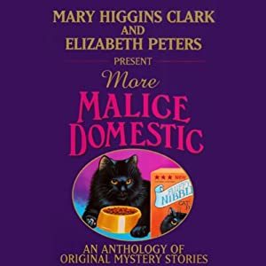 Mary Higgins Clark and Elizabeth Peters Present More Malice Domestic Audiobook