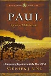 Paul: Apostle to All the Nations (Ancient-Future Bible Study: Experience Scripture through Lectio Divina)