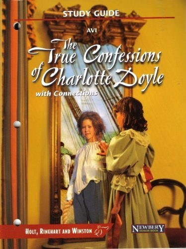 The True Confessions of Charlotte Doyle With Connections (Study Guide AVI)