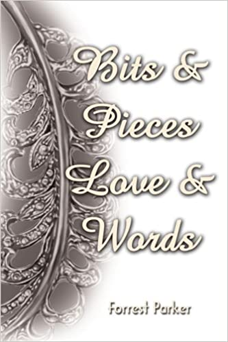 Bits & Pieces Love & Words
