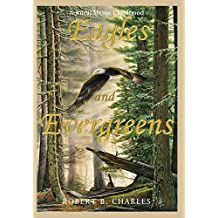 Eagles and Evergreens: A Rural Maine Childhood