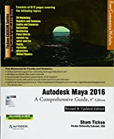 Autodesk Maya 2016: A Comprehensive Guide, 8th Edition Front Cover