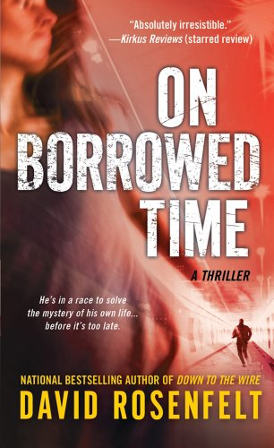 On Borrowed Time: A Thriller