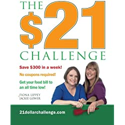 The $21 Challenge: Save $300 in a week! No coupons required!
