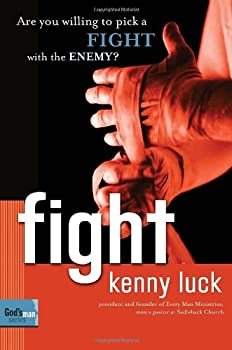 Fight: Are You Willing to Pick a Fight with the Enemy? (God's Man Series) 1578569885 Book Cover