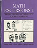 Math Excursions Vol. 1 : Project-Based Mathematics for First Graders, Burk, Donna and Snider, Allyn, 0435083317