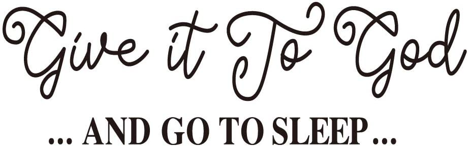 Give It to God and Go to Sleep Black Vinyl Wall Decal Christian Quotes Religious Art Letters Wall Décor
