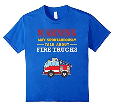May Spontaneously Talk About Firetrucks Firefighter T-Shirt