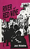 img - for River of Red Wine and Other Poems (Limited Edition) book / textbook / text book