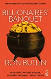 img - for Billionaires' Banquet: An immorality tale for the 21st century book / textbook / text book