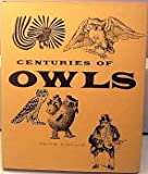img - for Centuries of Owls in Art and the Written Word book / textbook / text book