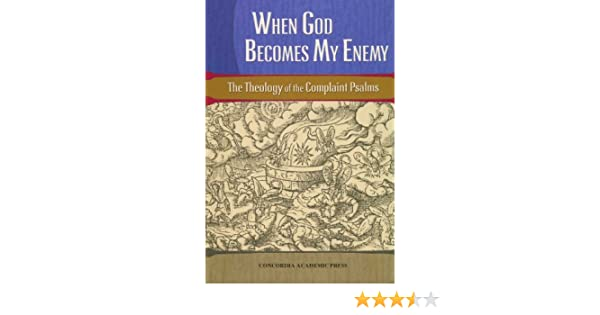 When God Becomes My Enemy