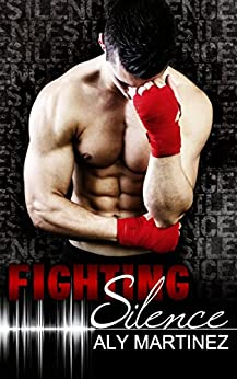 Fighting Silence (On The Ropes Book 1) by [Martinez, Aly]