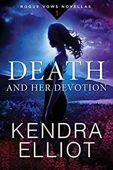 Death and Her Devotion (Rogue Vows Book 1) by [Elliot, Kendra]