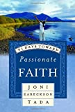 31 Days Toward Passionate Faith, Joni Eareckson Tada, 1590524233