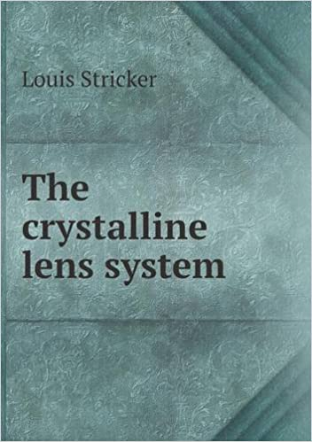 The crystalline lens system