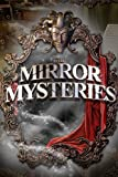 The Mirror Mysteries [Download]