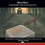 Road Rage: An Inspector Wexford Mystery   Ruth Rendell