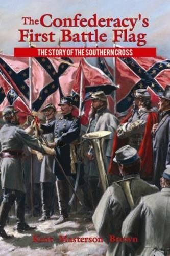 confederacys-first-battle-flag-the-the-story-of-the-southern-cross