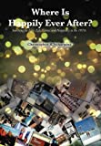 Where Is Happily Ever After, Christopher B. Scharping, 1477137483