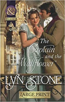 The Captain and the Wallflower (Mills & Boon Historical Romance)