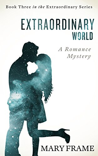 Extraordinary World (Extraordinary Series Book 3) by [Frame, Mary]