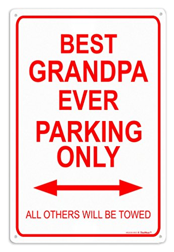 Grandpa Sign Gifts Best Grandpa Ever Parking Sign Metal Decorative Sign Man Cave Sign Novelty Sign