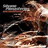 Monasterios, Silvano Unconditional Mainstream Jazz