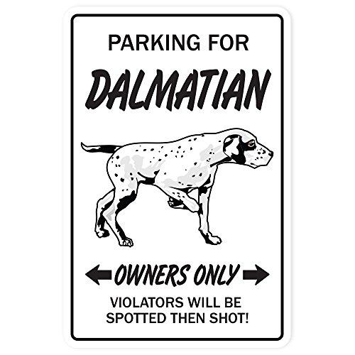Dalmatian Aluminum Sign Dog pet Parking Aluminum Signs Breeder Vet Puppy   Indoor/Outdoor   18