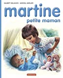 img - for Martine, num ro 18: Martine Petite Maman (French Edition) book / textbook / text book