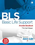 Basic Life Support (BLS) Certification Course Kit - Including Practice Tests - Detailed instruction of 1 and 2 rescuer CPR & BLS algorithms