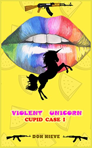 Violent Unicorn (Cupid Case I) (English Edition)