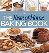 The Taste of Home Baking Book