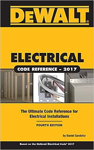 DEWALT Electrical Code Reference: Based on the 2017 NEC (DEWALT ...