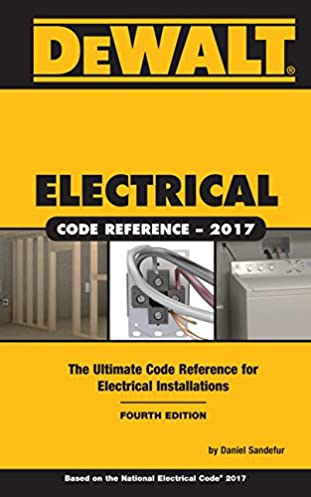dewalt electrical code reference based on the 2017 nec dewalt rh amazon com Home Electrical Wiring Diagrams Wiring- Diagram