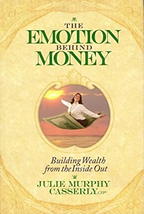 The Emotion Behind Money