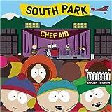 Chef Aid: The South Park Album (Television Compilation) [Extreme Version] Soundtrack, Explicit Lyrics Edition (1998) Audio CD