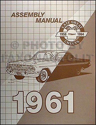 1961 Chevrolet Assembly Manual Reprint -- Biscayne Bel Air Impala etc. ()