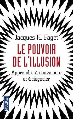 Livres gratuits en ligne Le Pouvoir de l'illusion epub pdf