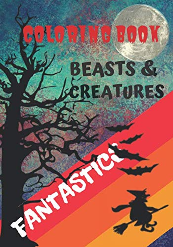 Halloween Party Dracula's Castle (COLORING BOOK BEASTS AND CREATURES FANTASTICS: Halloween Coloring Book of beasts and fantastics creatures : 32 Pages Paperback | 7 x 10 po | 32 pages |  supple mat)