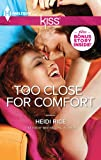 Too Close for Comfort (Brothers & Sisters Book 5)