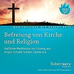 Befreiung von Kirche und Religion