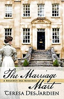 The Marriage Mart by [DesJardien, Teresa]
