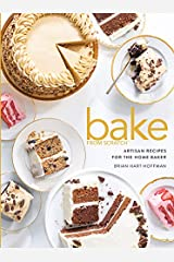 Bake from Scratch: Artisan Recipes for the Home Baker: 5 Hardcover