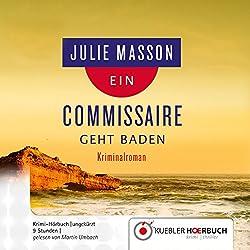 Ein Commissaire geht baden (Commissaire Lucien Levèfre 2)